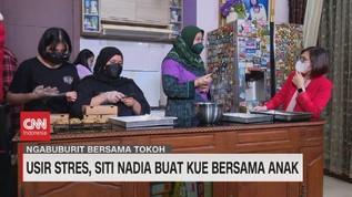 VIDEO: Usir Stres, Siti Nadia Buat Kue Bersama Anak