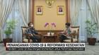VIDEO: Bicara Penanganan Covid-19 & Reformasi Kesehatan