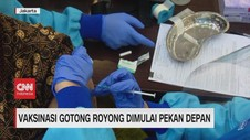 VIDEO: Vaksinasi Gotong Royong Dimulai Pekan Depan