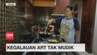 VIDEO: Kegalauan ART Tak Mudik