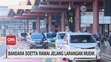 VIDEO: Bandara Soetta Ramai Jelang Larangan Mudik