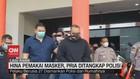 VIDEO: Hina Pemakai Masker, Pria Ditangkap Polisi
