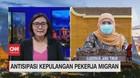 VIDEO: Antisipasi Kepulangan Pekerja Migran