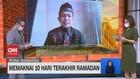 VIDEO: Memaknai 10 Hari Terakhir Ramadan