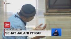 VIDEO: Sehat Jalani I'tikaf
