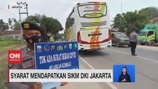 VIDEO: Ini Syarat Mendapatkan SIKM DKI Jakarta