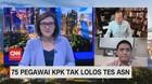 VIDEO: 75 Pegawai KPK Tak Lolos Tes ASN