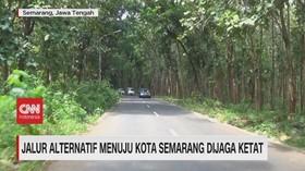 VIDEO: Jalur Alternatif Menuju Kota Semarang Dijaga Ketat