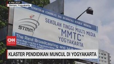 VIDEO: Klaster Pendidikan Muncul di Yogyakarta