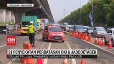 VIDEO: 31 Penyekatan Perbatasan DKI dan Jabodetabek