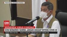 VIDEO: Doni Monardo: Sumsel Jangan Anggap Enteng Covid-19
