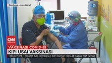 VIDEO: KIPI Usai Vaksinasi