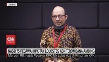 VIDEO: Nasib 75 Pegawai KPK Terombang-ambing