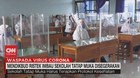 VIDEO: Mendikbud Ristek Imbau Sekolah Tatap Muka Disegerakan