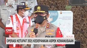 VIDEO: Operasi Ketupat 2021 Kedepankan Aspek Kemanusiaan