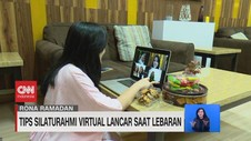 VIDEO: Tips Silaturahmi Virtual Lancar Saat Lebaran