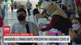 VIDEO: Akademisi & Ormas Bantu Percepatan Vaksinasi Covid-19