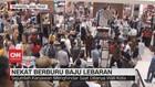 VIDEO: Nekat Berburu Baju Lebaran