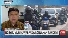 VIDEO: Ngeyel Mudik, Waspada Lonjakan Pandemi