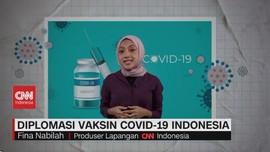 VIDEO: Diplomasi Vaksin Covid-19 Indonesia