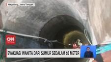 VIDEO: Evakuasi Wanita Dari Sumur Sedalam 10 Meter