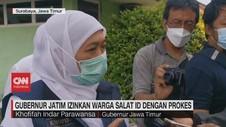 VIDEO: Gubernur Jatim Ijinkan Warga Salat Id dengan Prokes