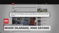 VIDEO: Mudik Dilarang, WNA Datang