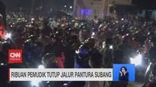 VIDEO: Ribuan Pemudik Tutup Jalur Pantura Subang