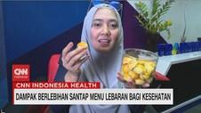 VIDEO: Dampak Berlebihan Santap Menu Lebaran Bagi Kesehatan