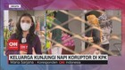 VIDEO: Keluarga Kunjungi Napi Koruptor di KPK