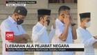 VIDEO: Lebaran Ala Pejabat Negara