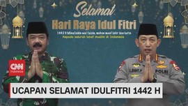 VIDEO: Ucapan Selamat Idulfitri 1442 H Panglima TNI & Kapolri