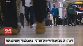 VIDEO: Maskapai Internasional Batalkan Penerbangan ke Israel