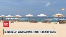 VIDEO: Kunjungan Wisatawan ke Bali Turun Drastis