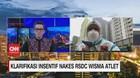 VIDEO: Klarifikasi Insentif Nakes RSDC Wisma Atlet