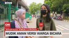 VIDEO: Mudik Aman Versi Warga Bicara