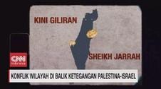 VIDEO: Konflik Wilayah di Balik Ketegangan Palestina & Israel