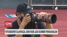VIDEO: Fotografer Olahraga, Hobi Jadi Sumber Penghasilan