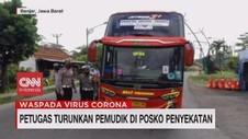 VIDEO: Petugas Turunkan Pemudik di Posko Penyekatan