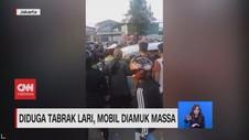 VIDEO: Diduga Tabrak Lari, Mobil Diamuk Massa
