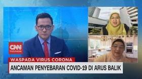 VIDEO: Ancaman Penyebaran Covid-19 di Arus Balik