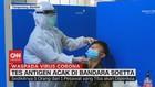 VIDEO: Tes Antigen Acak di Bandara Soetta