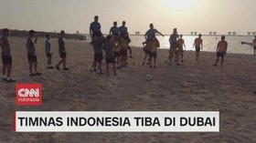 VIDEO: Timnas Indonesia Tiba di Dubai