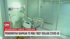 VIDEO: Pemerintah Siapkan 70 Ribu 'Bed' Isolasi Covid-19