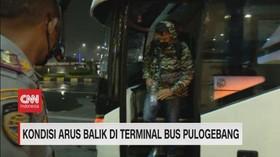 VIDEO: Kondisi Arus Balik di Terminal Bus Pulogebang
