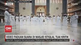 VIDEO: Video Paduan Suara di Masjid Istiqlal Tuai Kritik