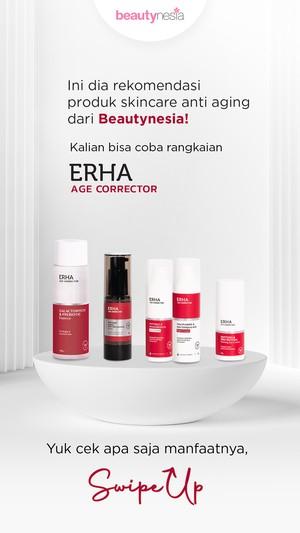 Rekomendasi produk ERHA Age Corrector Series
