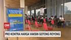 VIDEO: Pro Kontra Harga Vaksin Gotong Royong