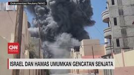 VIDEO: Israel & Hamas Umumkan Gencatan Senjata