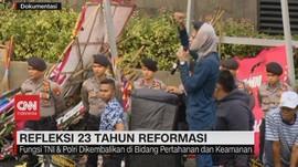 VIDEO: Refleksi 23 Tahun Reformasi